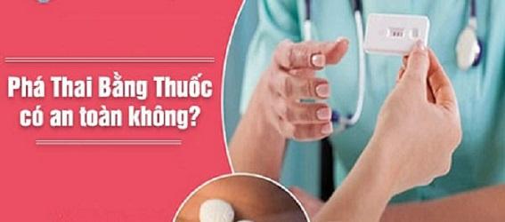 phá thai bằng thuốc có thực sự an toàn không?